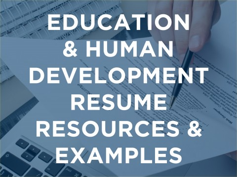 Education & Human Development Resume Resources & Examples