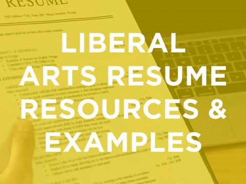 Liberal Arts Resume Resources & Examples