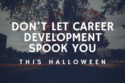 Don't Let Career Development Spook You this Halloween