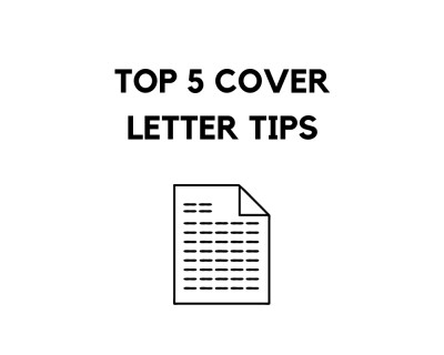TOP 5 COVER LETTER TIPS