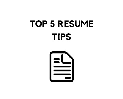 Top 5 Resume Tips