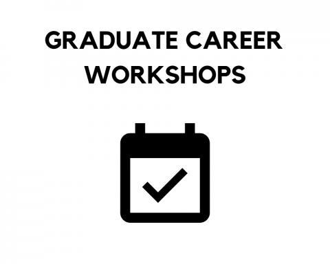 Graduate Student Career Workshops