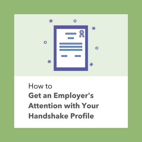How to Get an Employer's Attention with Your Handshake Profile