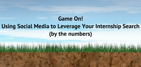 A Game You Should Be Playing: Social Media and the Internship Search