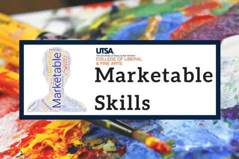 College of Liberal and Fine Arts – Marketable Skills
