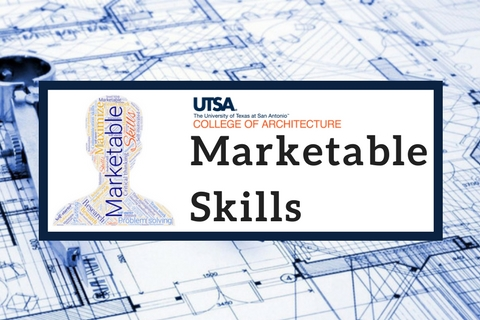 College of Architecture – Marketable Skills