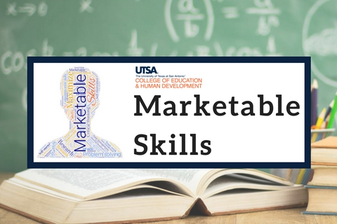College of Education and Human Development – Marketable Skills