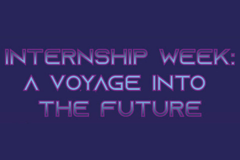 Internship Week: A Voyage Into The Future