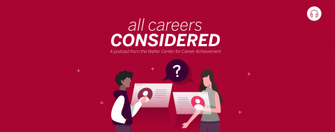 All Careers Considered: A Podcast