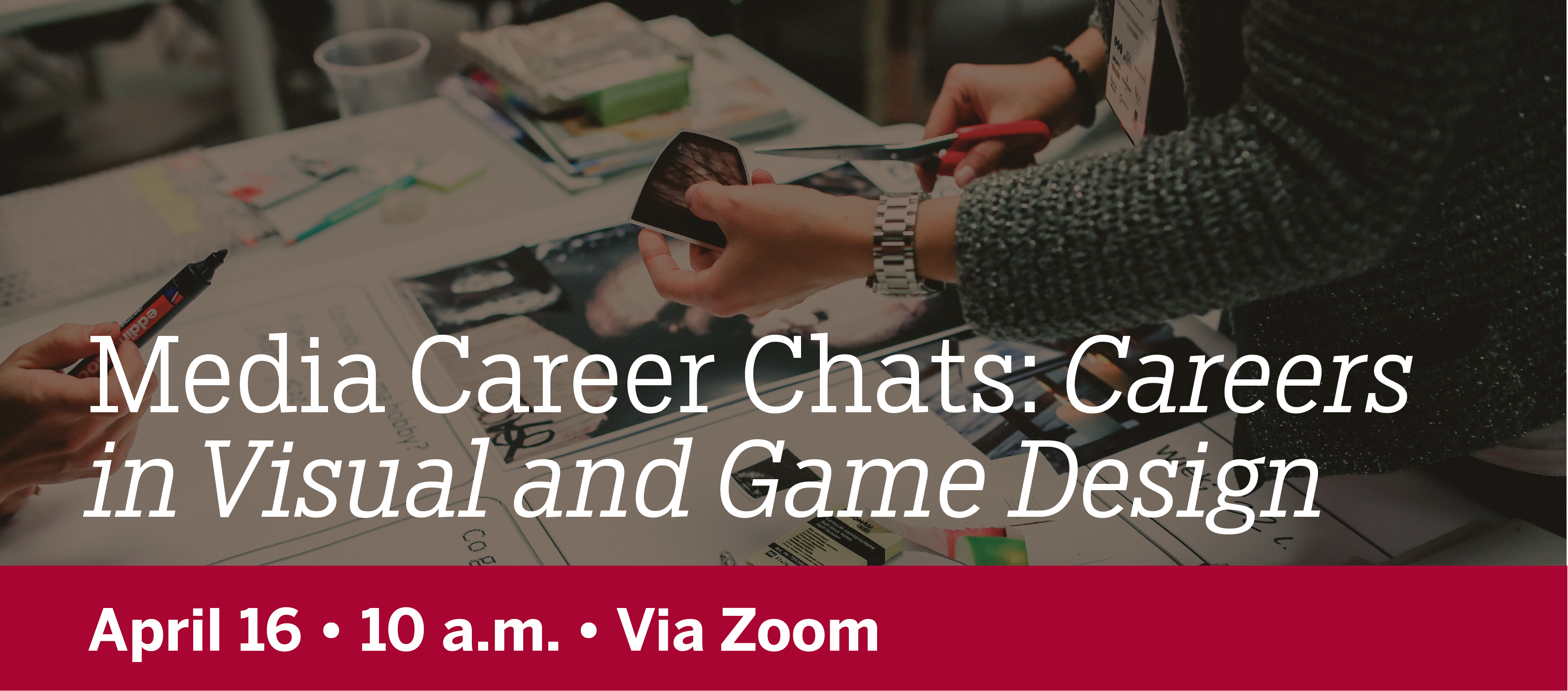 Media Career Chats Careers in Visual and Game Design