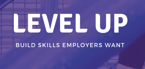 Level Up: Build Skills Employers Want