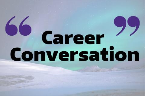 Career Conversation