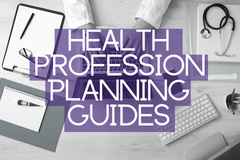 Health Profession Planning Guides & Videos