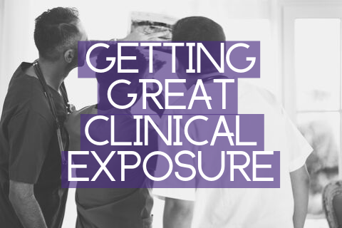 Getting Great Clinical Exposure