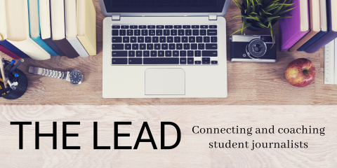 The Lead: A newsletter for student journalists
