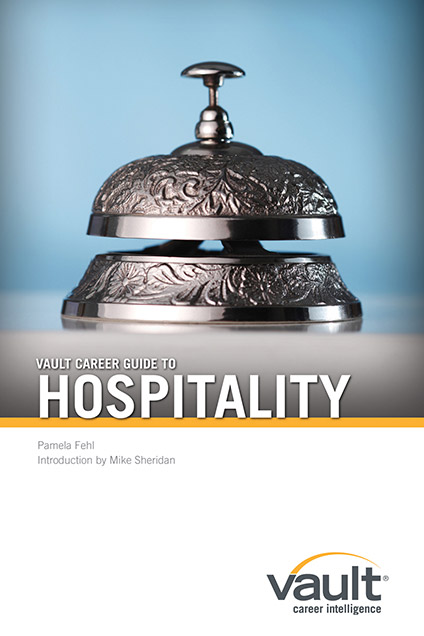 Vault Career Guide to Hospitality