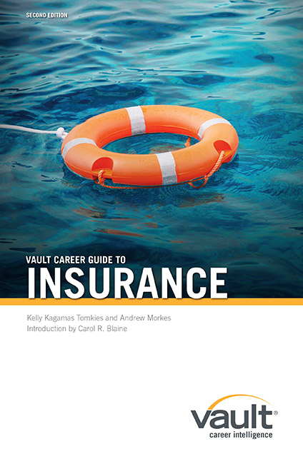 Vault Career Guide to Insurance, Second Edition