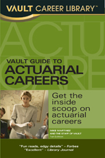 Vault Guide to Actuarial Careers