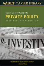 Vault Guide to Private Equity, European Edition
