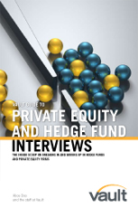 Vault Guide to Private Equity and Hedge Fund Interviews