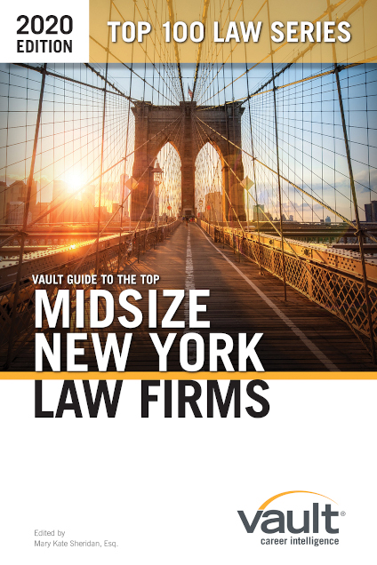 Vault Guide to the Top Midsize New York Law Firms, 2020 Edition