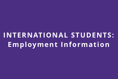 International Students – Employment Information Handout