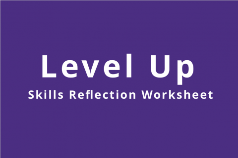 Level Up: Skill Reflection