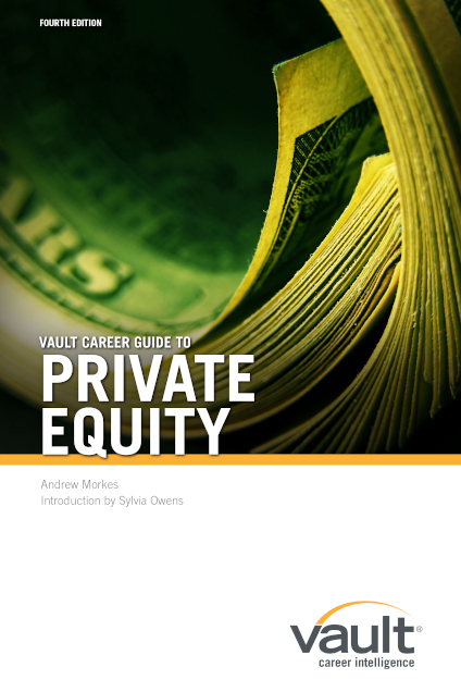 Vault Career Guide To Private Equity Fourth Edition Career Internship Center University Of Washington
