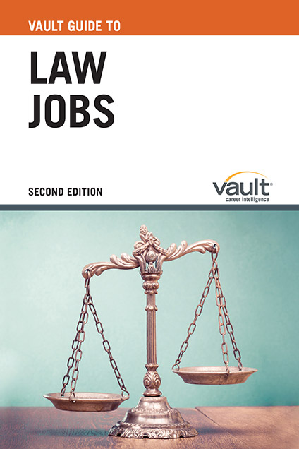 Vault Guide to Law Jobs, Second Edition