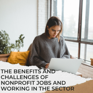 The-Benefits-and-Challenges-of-Nonprofit-Jobs-and-Working-In-The-Sector