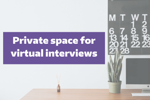 Private Space for Virtual Interviews