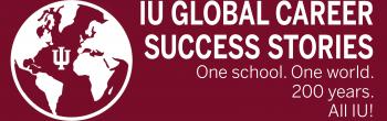 IU Global Career Success Stories - Virtual Panel and Event