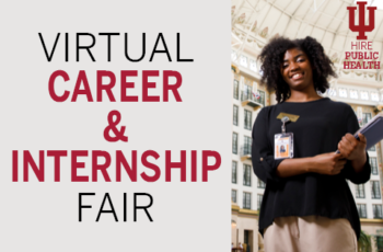 IU School of Public Health - Fall Career & Internship Fair (Virtual)