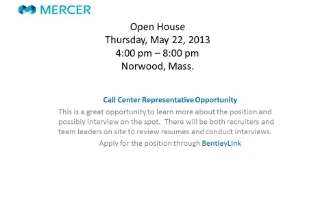 Mercer Open House May 22