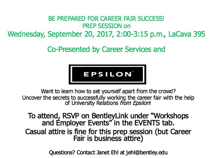 career services staff will also be present to share information casual attire is fine for this prep session career fair will be business attire