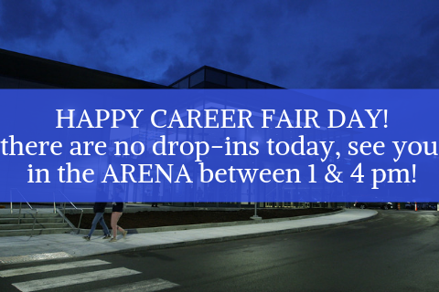 HAPPY CAREER FAIR DAY! the office is closed, see you in the ARENA between 1 & 4 pm! (1)