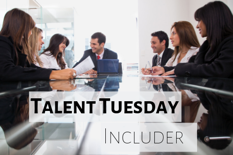 Talent Tuesday Includer