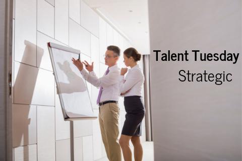 Talent Tuesday_ Strategic