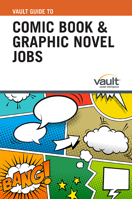 Vault Guide to Comic Book and Graphic Novel Jobs