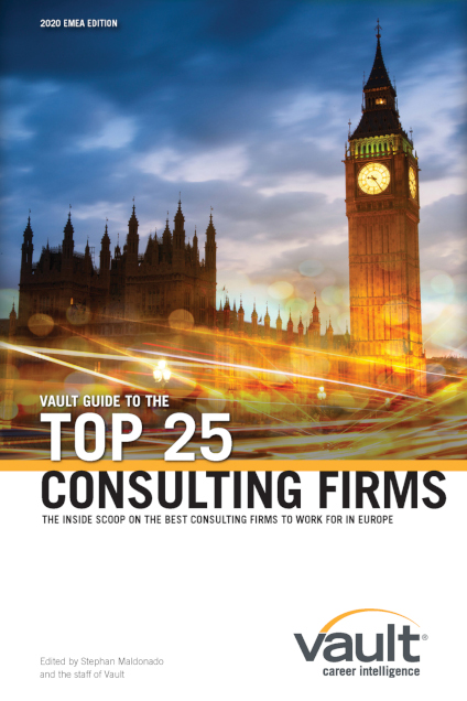 Vault Guide to the Top 25 Consulting Firms, 2020 EMEA Edition
