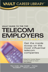 Vault Guide to the Top Telecom Employers