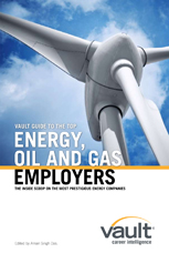 Vault Guide to the Top Energy, Oil and Gas Employers