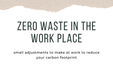 ZERO Waste in the work place (2)