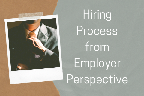 Hiring Process from Employer Perspective
