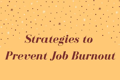 Strategies to Prevent Job Burnout title
