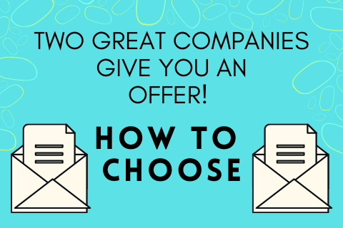 Two Great Companies Give You An Offer