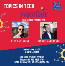 CIS Sandbox: Topics in Tech - Nick Hentschel & Connor Macdonald (Wayfair) & Conner Charlebois (Mendix)
