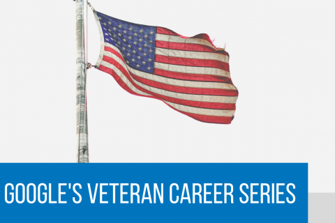 Copy of Google's Veteran Career Series