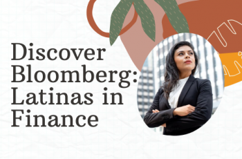 Discover Bloomberg: Latinas in Finance