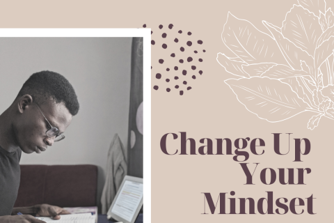 Change Up Your Mindset (1)